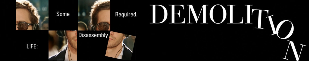 Demolition-Film-Critique