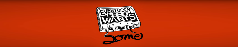 Everybody-Wants-Some-Critique