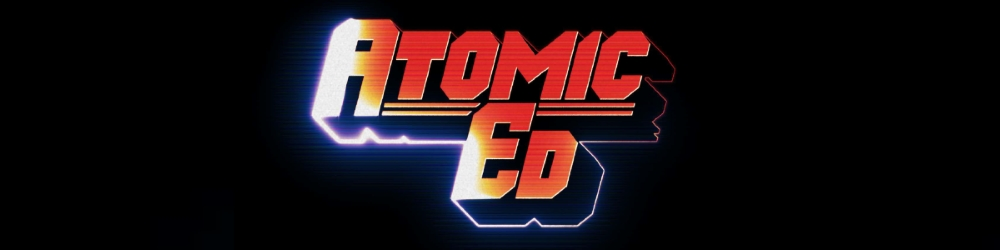 Atomic-Ed-Movie-Banner