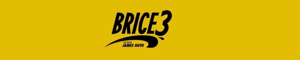 brice-3-film-critique