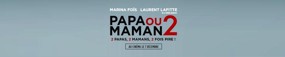 papa-ou-maman-2-film-france